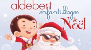 Aldebert - Enfantillages de Noël