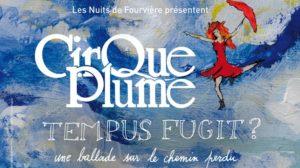 Cirque Plume aux Nuits de Fourvière