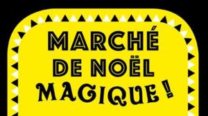 Marché de Noël Magique