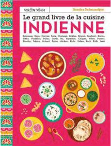 Le livre de cuisine indienne de Sandra Salmandjee.